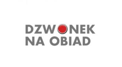 """Ruszyła kolejna odsłona programu """"Dzwonek na obiad"""""""