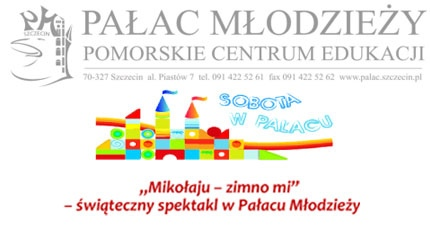 """""""Mikołaju – zimno mi"""" – świąteczny spektakl w Pałacu Młodzieży"""