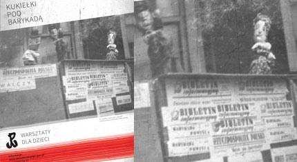 Kukiełki pod Barykadą - Warsztaty